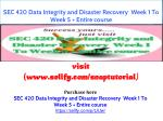SEC 420 Data Integrity and Disaster Recovery Week 1 To Week 5 Entire course