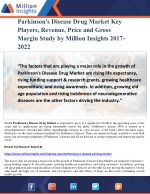 Parkinson's Disease Drug Market Key Players, Revenue, Price and Gross Margin Study by Million Insights 2017-2022