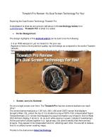 Ticwatch Pro Review: It's Dual Screen Technology For You!