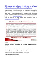 This mutual fund software at that time as software will provide hum all facility in a single shot