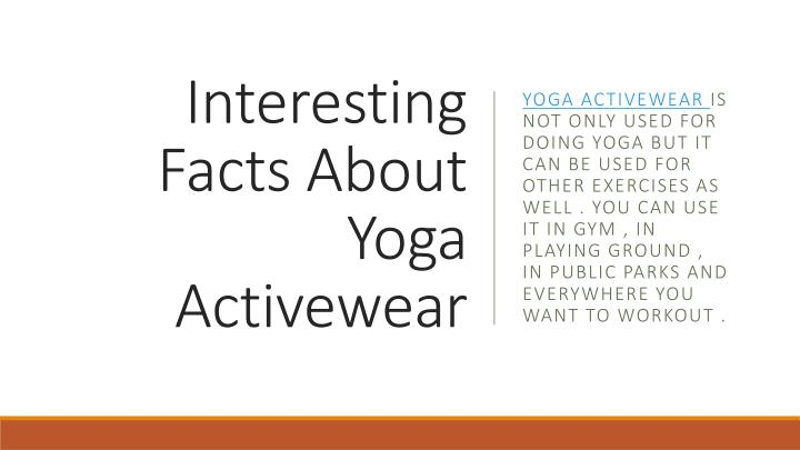 interesting facts about yoga activewear n.