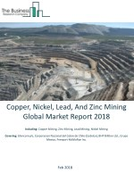 Copper, Nickel, Lead, And Zinc Mining Global Market Report 2018