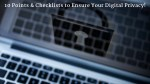10 Points & Checklists to Ensure Your Digital Privacy!