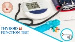 Thyroid Function Test - Get an overview