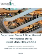 Department Stores And Other General Merchandise Stores Global Market Report 2018