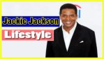Jackie Jackson Lifestyle 2018 ★ Net Worth ★ Biography ★ House ★ Car ★ Income ★ Wife ★ Family