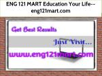 ENG 121 MART Education Your Life--eng121mart.com