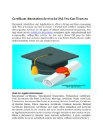Certificate Attestation Service in UAE You Can Trust on