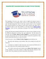 Reasons why Childrens needs of Home Tuition Teacher