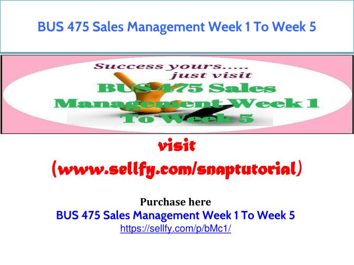 Sales and Marketing Strategies: BUS 521 a Masters Course