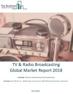 TV And Radio Broadcasting Global Market Report 2018