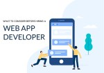 What To Consider Before Hiring A Web App Developer