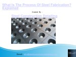 What Is The Process Of Steel Fabrication - Steel Construction Detailing Pvt.Ltd.pdf