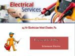 24 Hr Electrician West Chester, Pa By Schumann Electric