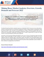 Mining Hoses Market Analysis, Overview, Growth, Demand and Forecast 2022