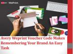 Avery Weprint Voucher Code Makes Remembering Your Brand An Easy Task