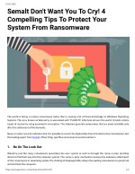 Semalt Don't Want You To Cry! 4 Compelling Tips To Protect Your System From Ransomware