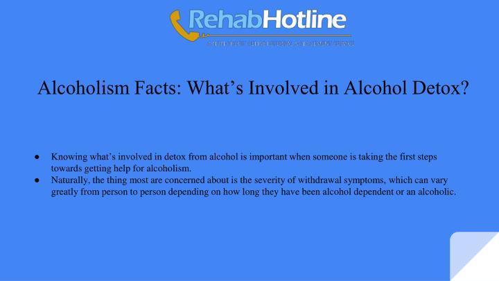 alcoholism facts what s involved in alcohol detox n.