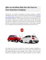 After an Accident Only Give the Facts to Your Insurance Company