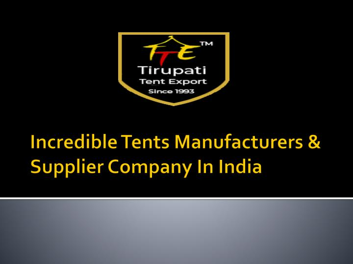 incredible tents manufacturers supplier company in india n.