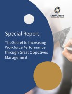 Special Report: The Secret to Increasing Workforce Performance through Great Objectives Management