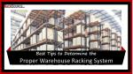Best Tips to Determine the Proper Warehouse Racking System