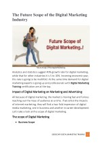 What is the future scope of the digital marketing industry?