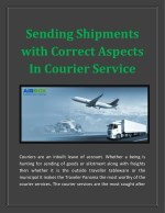 Sending Shipments with Correct Aspects In Courier Service