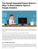 The Semalt Islamabad Expert Shares 2 Ways To Block Referrer Spam In Google Analytics