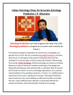 Indian Astrology Gives An Accurate Astrology Prediction | P. Khurrana