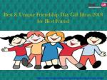 Best & Unique Friendship Day Gift Ideas 2018 for Best Friend