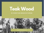 Teak Wood in Furniture Manufacturing
