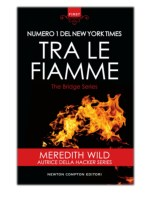 [PDF] Free Download Tra le fiamme By Meredith Wild
