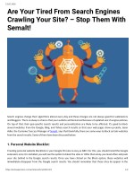 Are Your Tired From Search Engines Crawling Your Site? – Stop Them With Semalt!