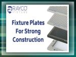Buy the good quality cmm fixture plate from Raycon: