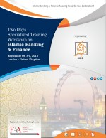 Islamic Banking & Finance Training Workshop - UK