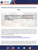 PAG Base Oil Industry segmentation based on product types, distribution channel, applications To 2022