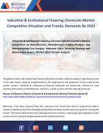 Industrial & Institutional Cleaning Chemicals Market key Player, Size, Share, Import-Export Analysis to 2022