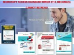 MICROSOFT ACCESS DATABASE ERROR 3112, RECORD(S) CANNOT BE READ!