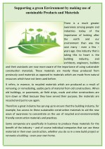 Supporting a green Environment by making use of sustainable Products and Materials