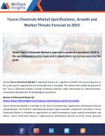 Taurus Chemicals Market Specifications, Growth and Market Threats Forecast to 2022
