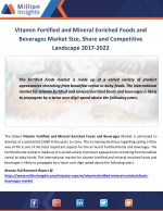 Vitamin Fortified and Mineral Enriched Foods and Beverages Industry Product Overview, Share by Types and Region till 202
