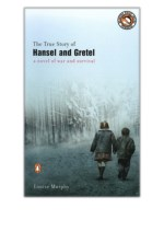 [PDF] Free Download The True Story of Hansel and Gretel By Louise Murphy
