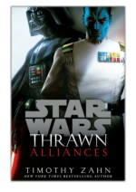 [PDF] Free Download Thrawn: Alliances (Star Wars) By Timothy Zahn