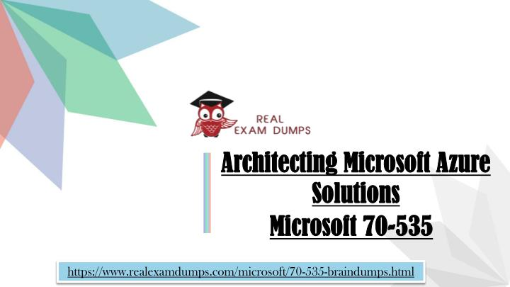 PPT - Download Microsoft 70-535 Exam - Valid 70-535 Question