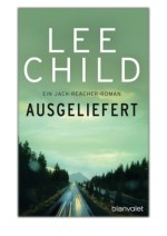 [PDF] Free Download Ausgeliefert By Lee Child