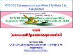 CYB 100 Cybersecurity Laws Week 1 To Week 5 All Assignments