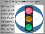 How the LED Light Helpful For the Traffic Signals