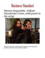 Mission Impossible - Fallout: Daredevilry Cruise, solid punch in the script