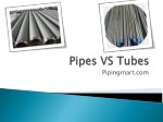 Difference between Pipes and Tubes